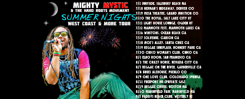 "Mighty Mystic ""SUMMER NIGHTS"" West Coast & More Tour"