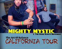 Mighty Mystic CALIFORNIA TOUR announced!