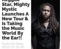 "LA Story:  ""Reggae Star Mighty Mystic Launches a New Tour…"
